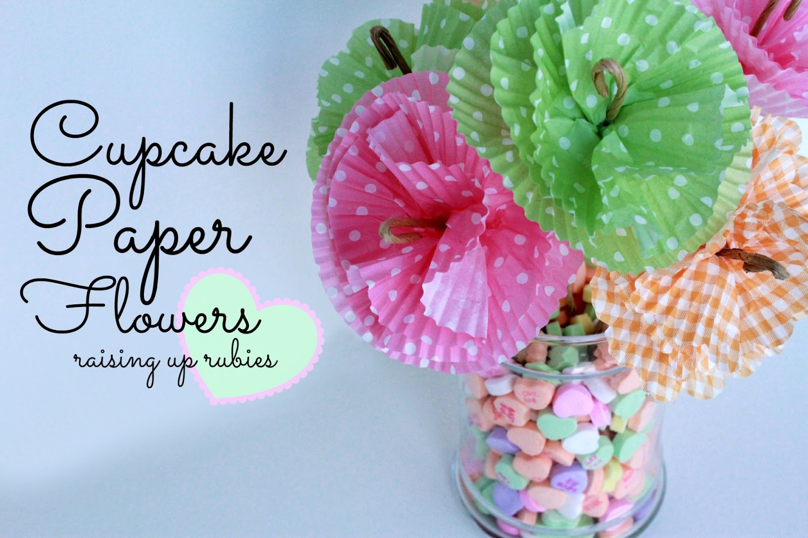 Raising up rubies blog cupcake paper flowers cupcake paper flowers jeuxipadfo Gallery