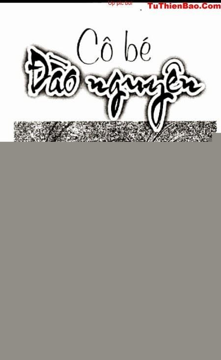 Cô Bé Đào Nguyên chap 11 - Trang 2