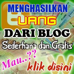 Cara Menghasilkan Uang dari Blog Sederhana dan Gratis
