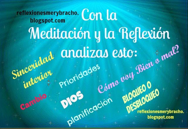 7 Cosas que te permiten la Meditación y Reflexión diaria.  Reflexiones cristianas de la vida, cómo controlar el estrés, la preocupación, mejora tu vida, ten serenidad y paz. Ideas acerca de cómo sentirse menos agotada.