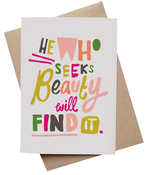 He Who Seeks Beauty Will Find It by Ma and Grandy