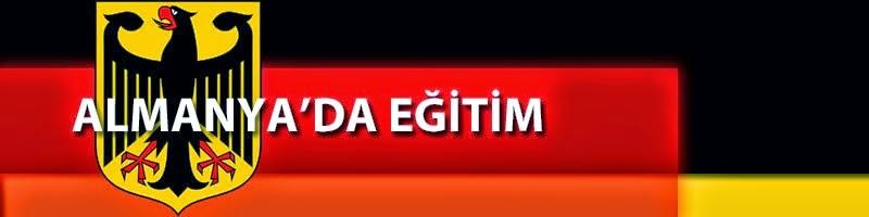 ALMANYA'DA EĞİTİM - ÜNİVERSİTE - YAŞAM