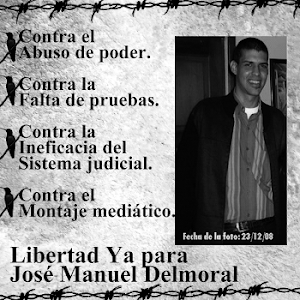 Libertad Inmediata para Jose Delmoral