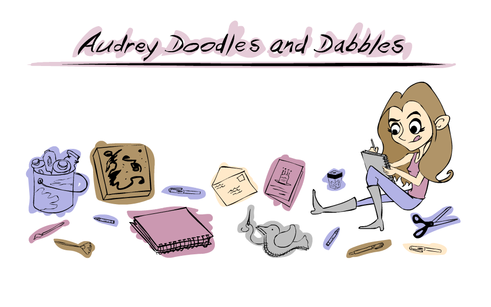 Audrey Doodles and Dabbles