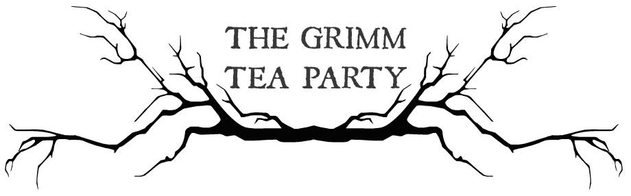 The Grimm Tea Party