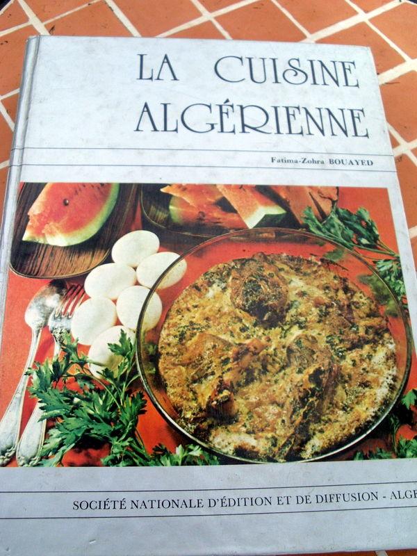 Livre la cuisine algerienne fatima zohra bouayed for Ancien livre de cuisine
