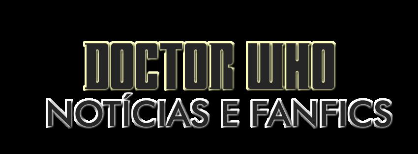 Doctor Who Notícias e Fanfics