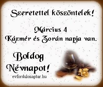 Március 4, Kázmér, Zorán névnap