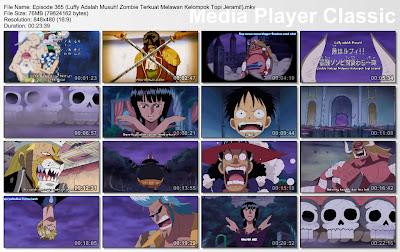 Download Film One Piece Episode 365 (Luffy Adalah Musuh! Zombie Terkuat Melawan Kelompok Topi Jerami!) Bahasa Indonesia