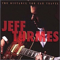 Jeff Turmes - The Distance You Can Travel