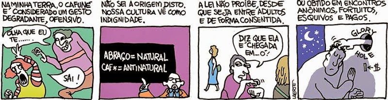 Laerte: Caresses are disgusting.