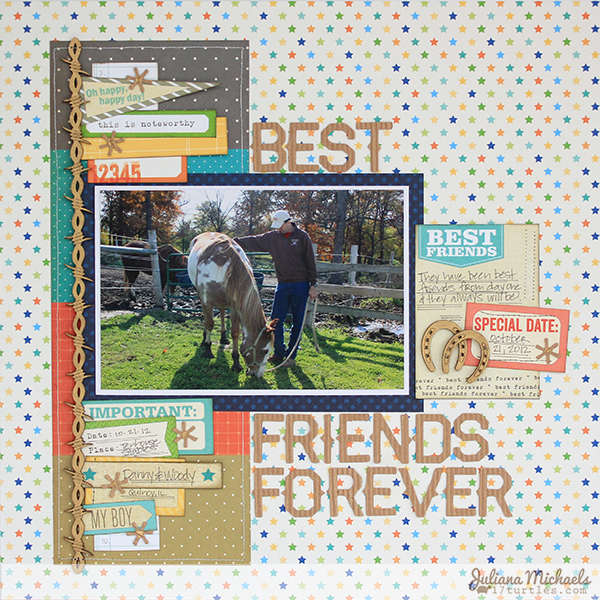 Friends Forever Layout by Juliana Michaels