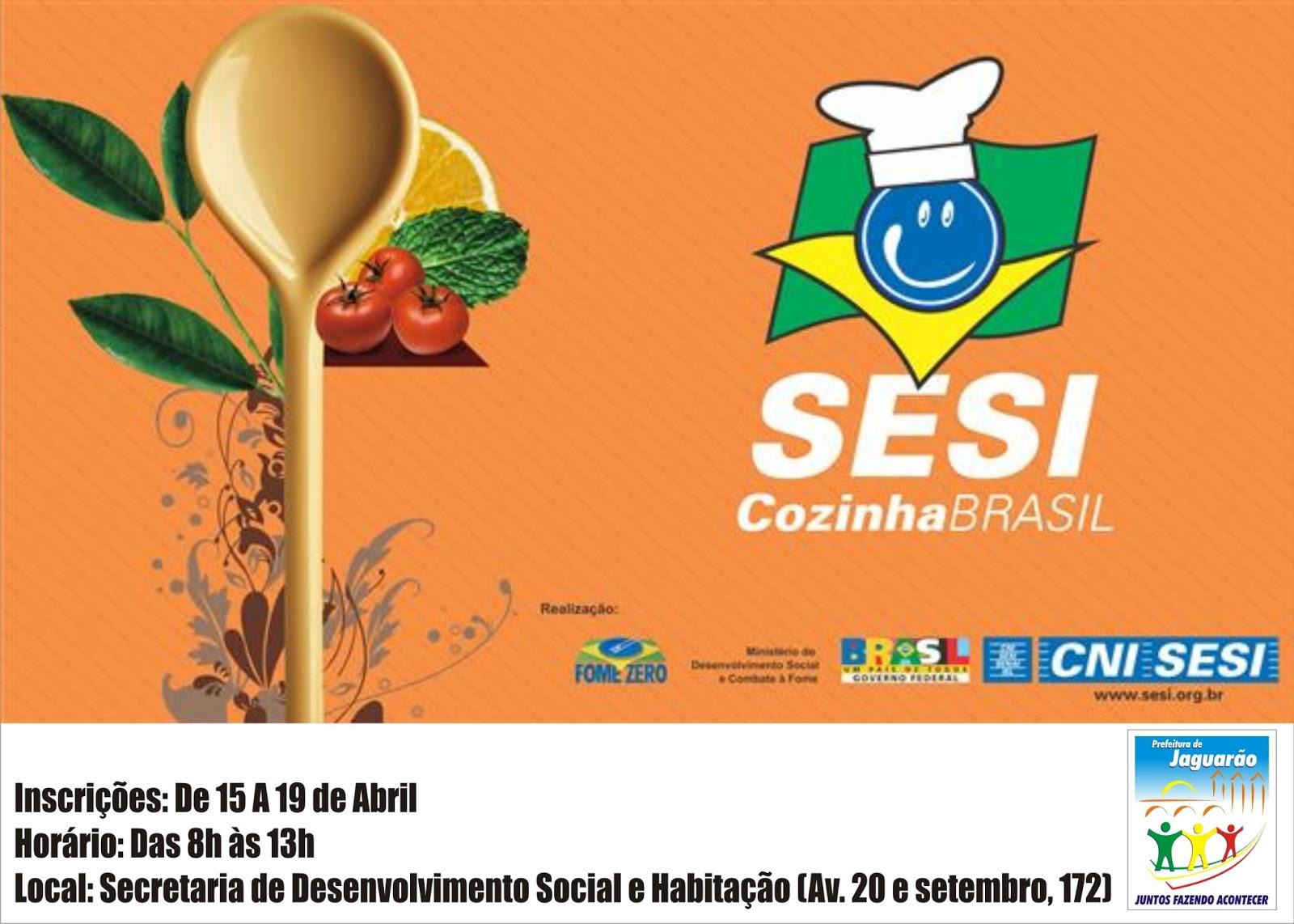 do programa Sesi Cozinha Brasil abrem no dia 15 de abril Clicsul.net #BC590F 1600 1142