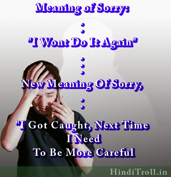 New Meaning In Sorry Funny Quotes Comments Wallpaper For Facebook