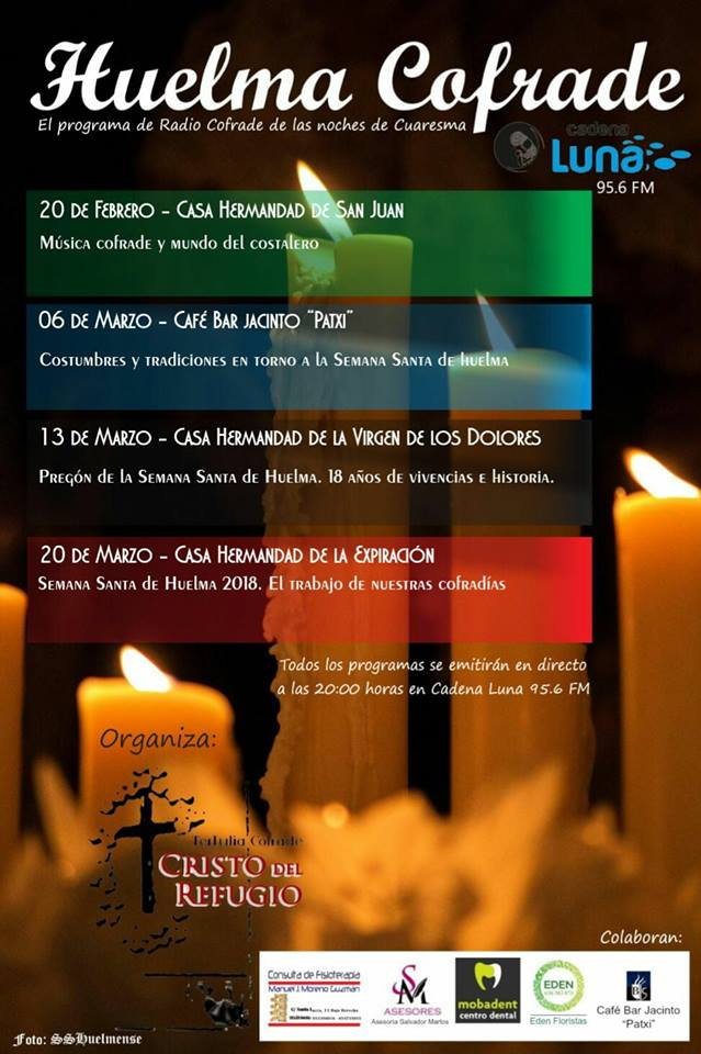 "PROGRAMAS DE RADIO CON LA TERTULIA COFRADE ""CRISTO DEL REFUGIO"" 2018"
