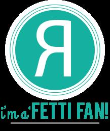 I am a Fetti Fan