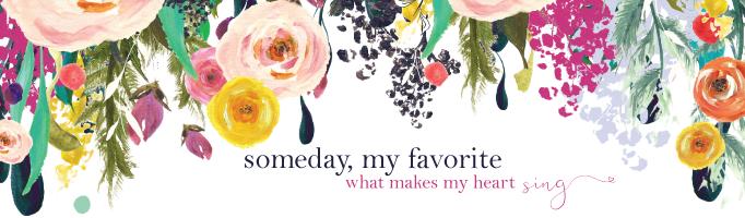 Someday My Favorite