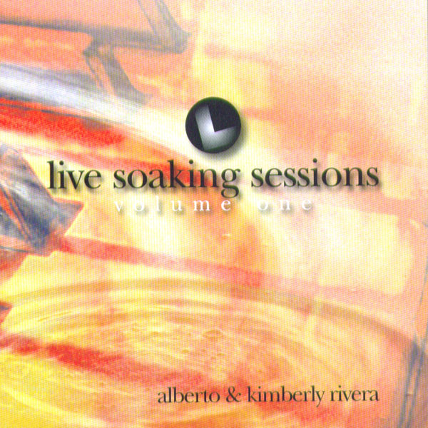 Kimberly And Alberto Rivera-Live Soaking Sessions-Vol 1-