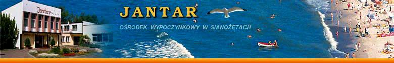 JANTAR Ośrodek Wypoczynkowy - Sianożęty, Ustronie Morskie - wczasy, kolonie, wakacje nad morzem 2016