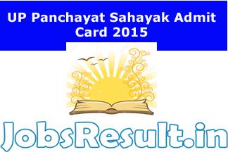 UP Panchayat Sahayak Admit Card 2015