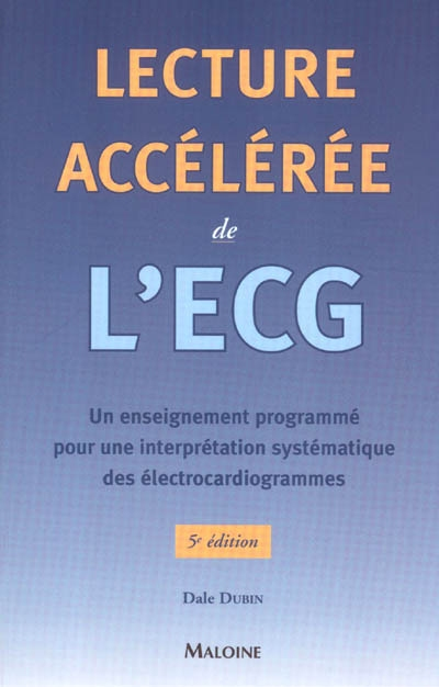 Lecture accélérée de L'ECG - 5eme Edition