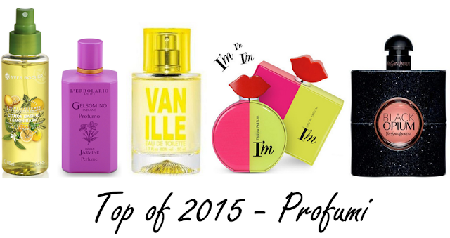 Top of 2015 - Profumi