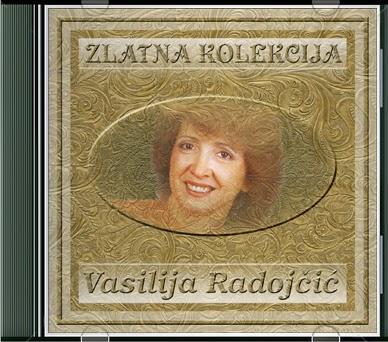 Narodna - Zabavna Muzika 2013 - Page 3 Vasilija+Radojcic+-+Zlatna+Kolekcija