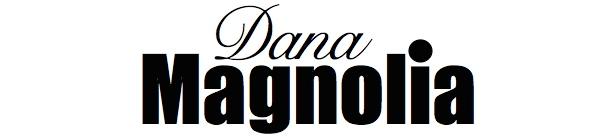Dana Magnolia