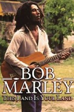 Bob Marley - This Land Is Your Land (2012)