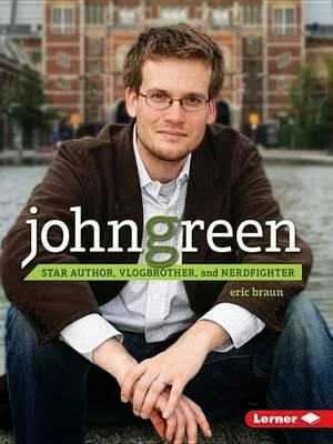 John Green Biography by Eric Braun Cover