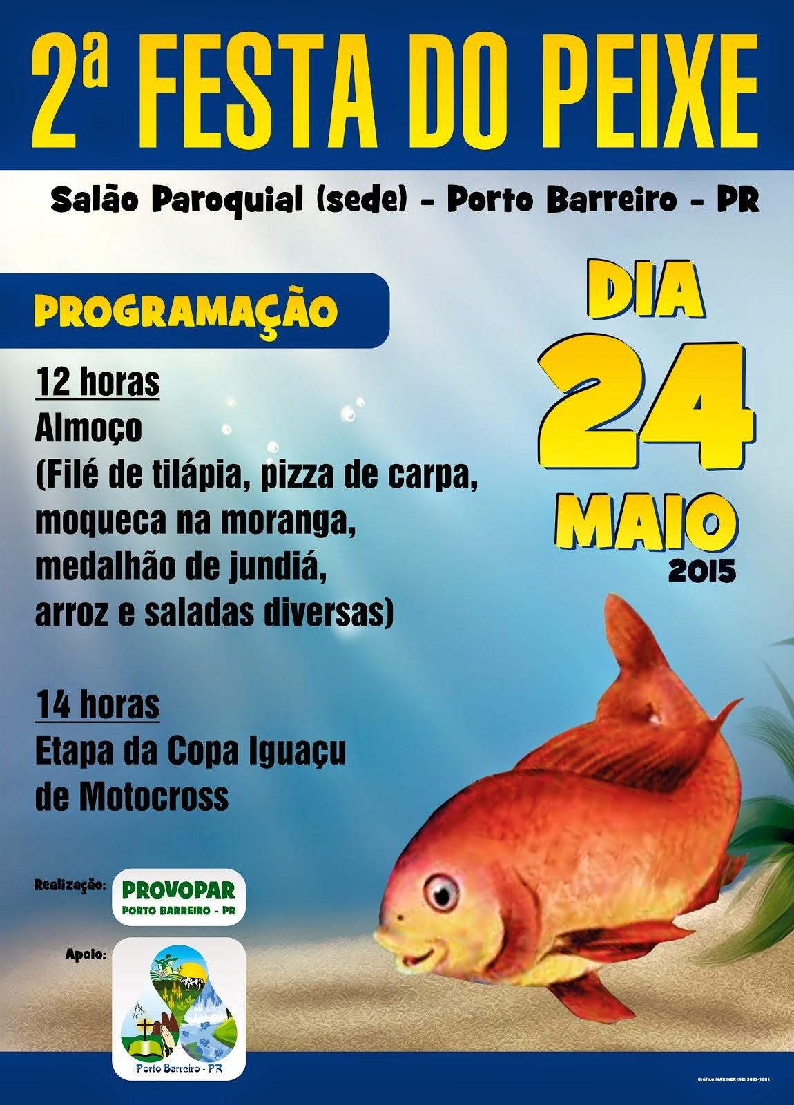 Porto Barreiro:Vem aí a 2ª Festa do Peixe, é domingo, dia 24 de maio!!!