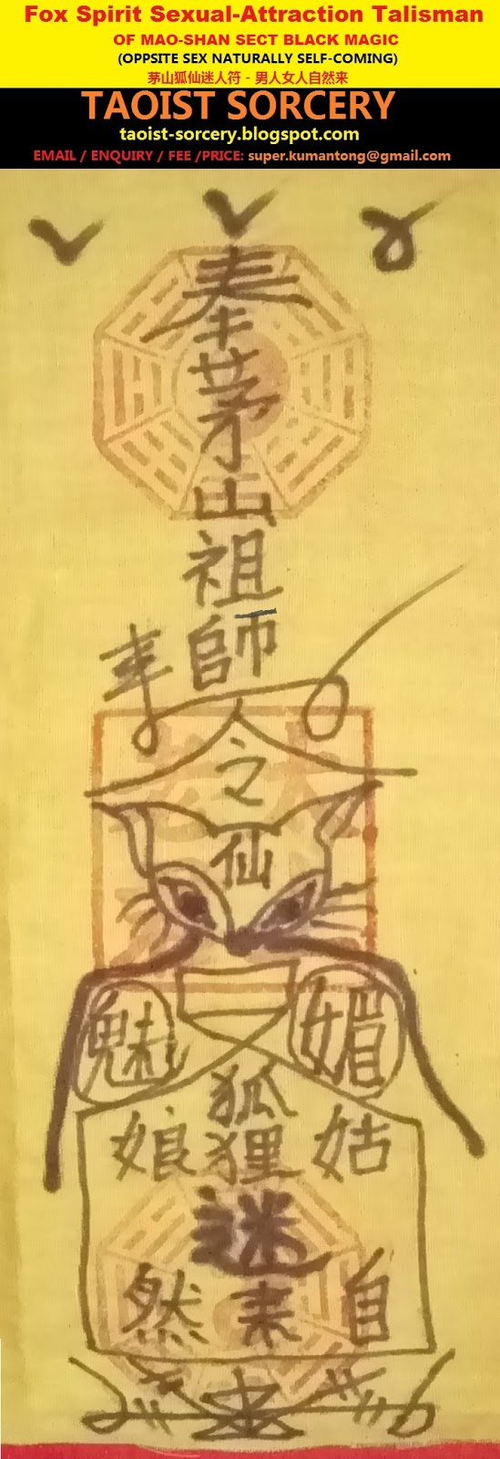 Taoist sorcery fox spirit sexual attraction talisman of mao shan sex break up rituals which are not revealed here if you case is specifically targeting one specific person then a ritual is need to be done and buycottarizona