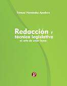 """LIBRO: Redacción y Técnica Legislativa """"el arte de crear leyes"""""""