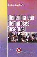 toko buku rahma: buku MENERIMA DAN MEMPROSES RESERVASI, pengarang sutanto, penerbit alfabeta