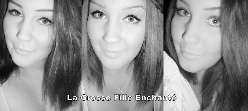 La Grosse Fille Enchanté