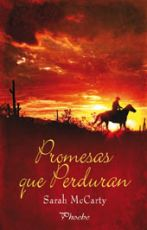 Promesas que perduran. Sarah McCarty (LIBRO)