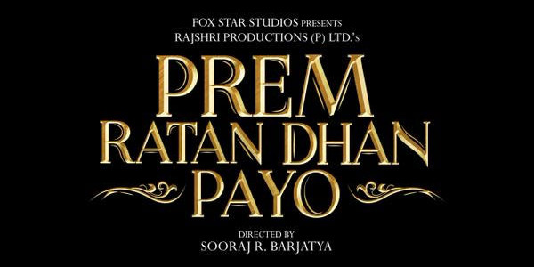 Prem Ratan Dhan Payo Official Teaser | Trailer | Songs | Movie | mp3 | mp4 | Avi | Images | Poster