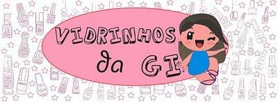 VIDRINHOS DA GI