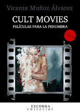 CULT MOVIES: PELÍCULAS PARA LA PENUMBRA: 2ª Edición.