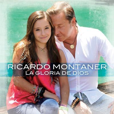 Ricardo Montaner Feat. Evaluna Montaner - La Gloria De Dios