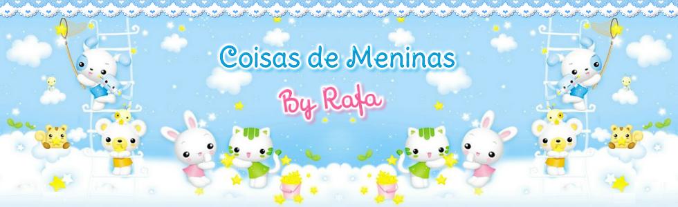Coisas de Meninas By Rafa