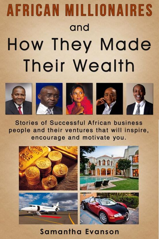 African Millionaires and How they Made their Wealth