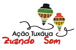 Projeto Tuxáua - Zuano Som Histórias Cantadas