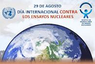 29 de agosto. Día internacional contra los ensayos nucleares