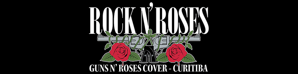Rock n' Roses Gn'R Cover Curitiba