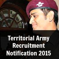 Territorial Army Recruitment Notification 2015