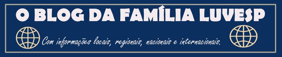 O blog da Família LUVESP