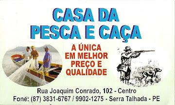 CASA DA CAÇA E PESCA