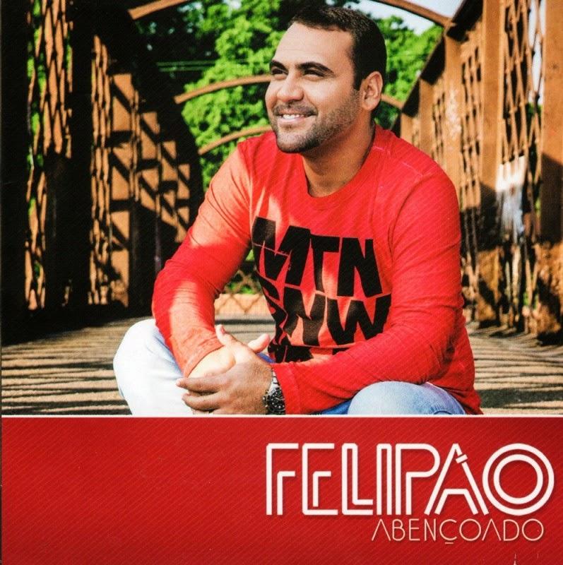 Felipão - Abençoado (2014)