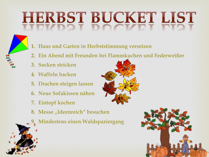 herbstliebe herbst bucket list 2015. Black Bedroom Furniture Sets. Home Design Ideas